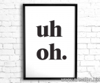 poster-uh-oh-frame-wood-any-size