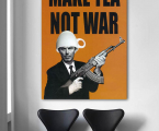 Make-tea-not-war-poster 90x60-sm
